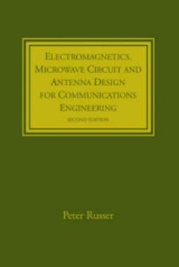 ARTECH HOUSE USA : Electromagnetics, Microwave Circuit, and