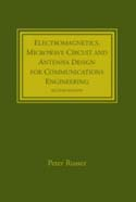 Electromagnetics, Microwave Circuit, and Antenna Design for Communications Engineering, Second Edition