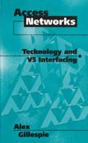 Access Networks: Technology and V5 Interfacing