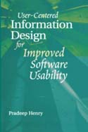 User-Centered Information Design for Improved Software Usability