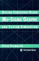 Design Centering Using Mu-Sigma Graphs and System Simulation