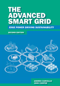 The Advanced Smart Grid: Edge Power Driving Sustainability, Second Edition