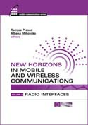 New Horizons in Mobile and Wireless Communications, Volume 1: Radio Interfaces