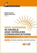 New Horizons in Mobile and Wireless Communications, Volume 2: Networks, Services, and Applications
