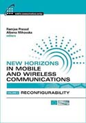 New Horizons in Mobile and Wireless Communications, Volume 3: Reconfigurability