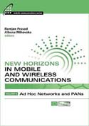 New Horizons in Mobile and Wireless Communications, Volume 4: Ad Hoc Networks and PANs