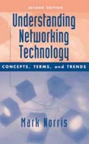Understanding Network Technology: Concepts Terms and Trends Second Edition