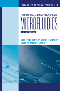 Fundamentals and Applications of Microfluidics, Third Edition