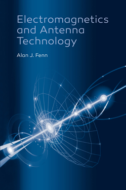 Electromagnetics and Antenna Technology
