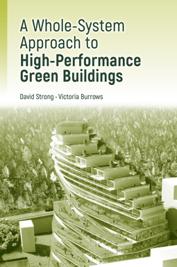 A Whole-System Approach to High Performance Green Buildings